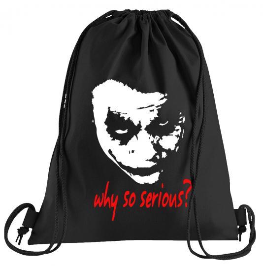 Joker Why so Serious?  Sportbeutel – bedruckter Turnbeutel mit Kordeln