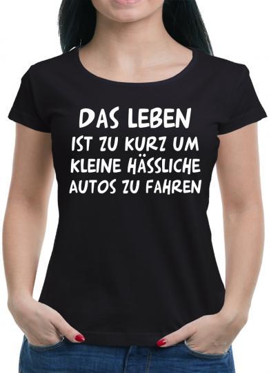 Das Leben ist zu kurz... T-Shirt