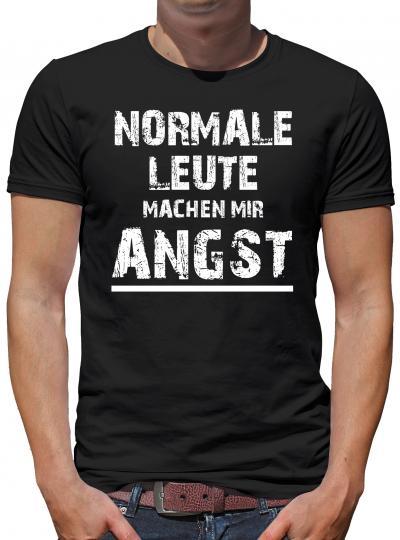 Normale Leute machem mir Angst T-Shirt