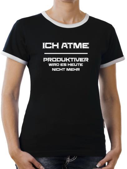 TLM Ich atme - Produktiver werde ich nicht  Kontrast T-Shirt Damen