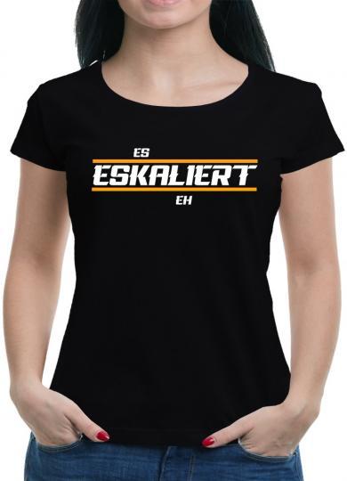 Es eskaliert eh T-Shirt  Fun Lustig Spruch