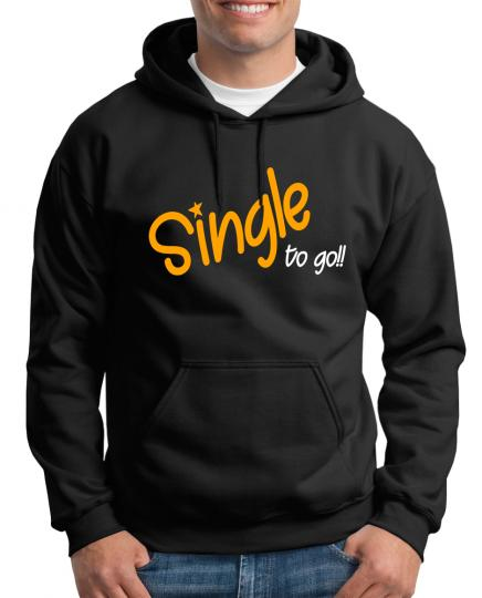 Single to go Kapuzenpullover Fun Lustig