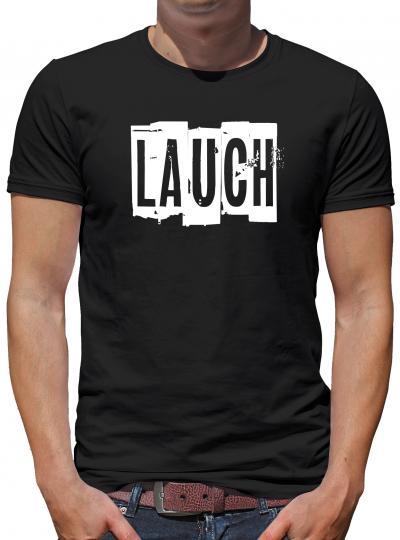 Lauch T-Shirt Fun Sprüche Lustig