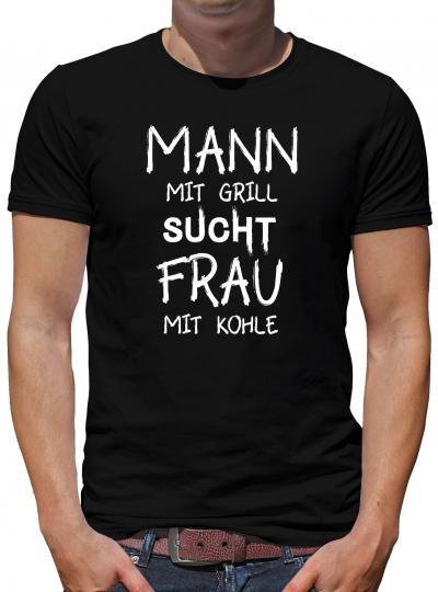 Mann mit Grill sucht... T-Shirt Herren BBQ Grillen Party Fun