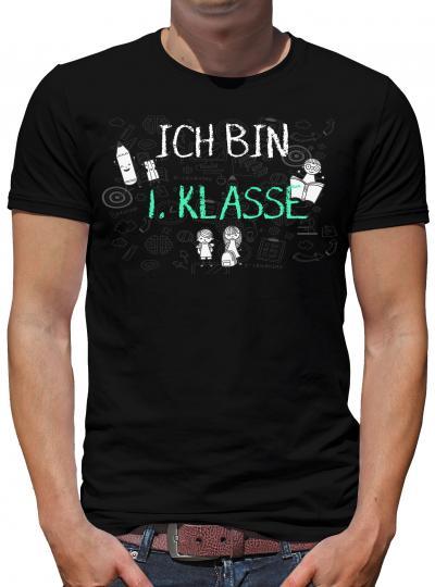Ich bin erste Klasse T-Shirt Herren Fun Lustig Spruch